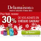 DELAMAISON : Recevez 30% de vos achats en chèque cadeau
