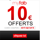 MYFAB : 10 euros de réduction