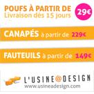 USINE A DESIGN : Promotions sur les poufs, les canapés et les fauteuils